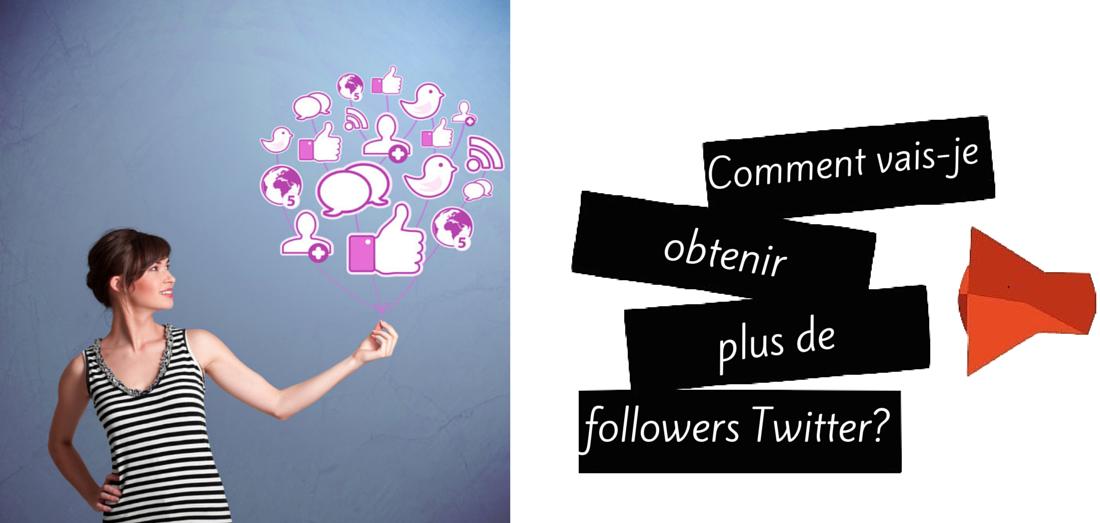 Les 7 stratégies gagnantes pour avoir des abonnés sur Twitter