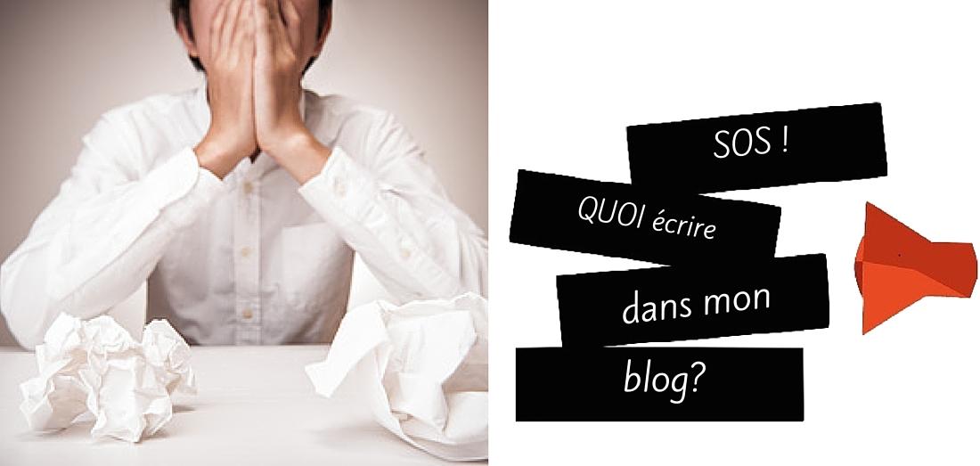Quoi écrire dans mon blog?