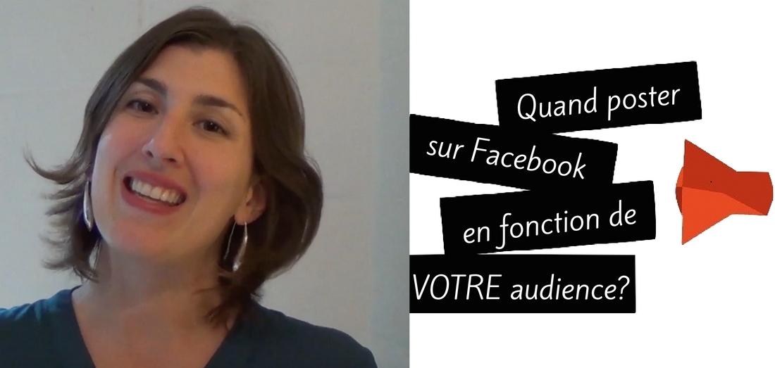 Quand poster sur Facebook en fonction de votre propre audience ?