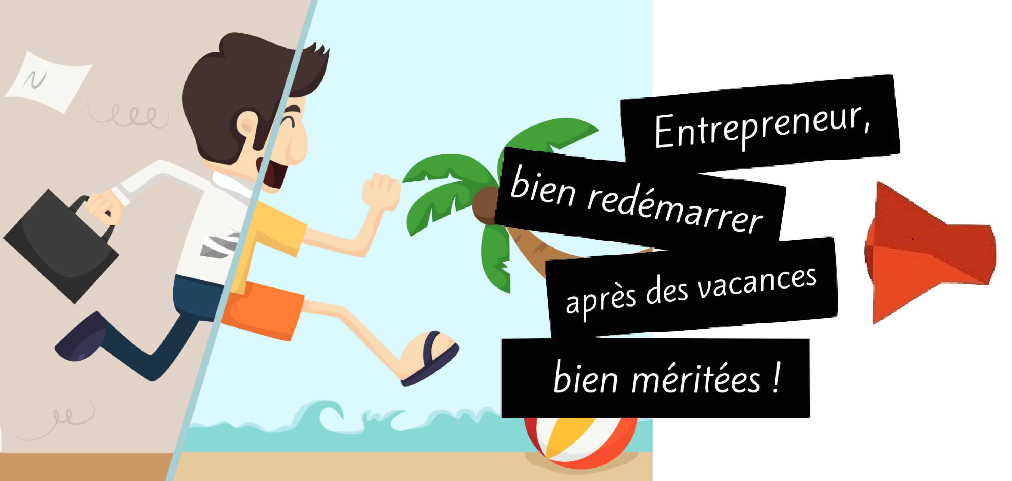 Entrepreneur, comment vous préparer une rentrée inspirée ?